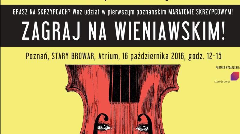 Zagraj na Wieniawskim, Stary Browar 2016