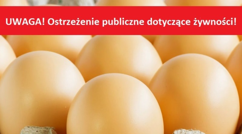 Ostrzeenie-publiczne-dotyczce-ywnoci-stwierdzenie-bakterii-Salmonella-Enteritidis-w-jajach-spoywczyc-2-1140x520